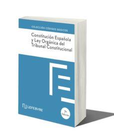 constitución española y ley orgánica del tribunal constitucional 7ª edicion-9788417794712