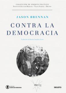 contra la democracia-jason brennan-9788423429226