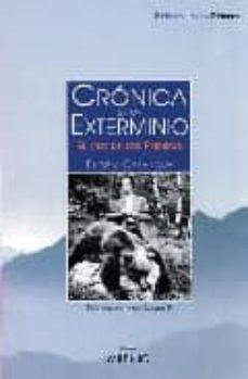cronica de un exterminio: el oso de los pirineos-eugeni casanova-9788497430227