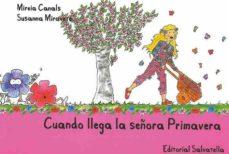 cuando llega la señora primavera-mireia canals-9788484125525