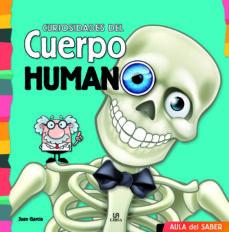 aula del saber :curiosidades del cuerpo humano-9788466236034