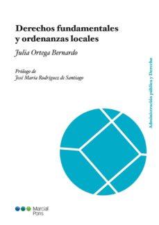 derechos fundamentales y ordenanzas locales-julia ortega bernando-9788415948940