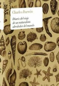 diario del viaje de un naturalista alrededor del mundo-charles darwin-9788467027181