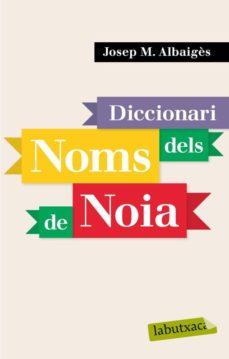 diccionari dels noms de noia-jose maria albaiges olivart-9788496863941