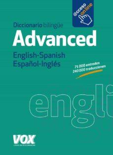 diccionario advanced english-spanish / español-ingles-9788499741444