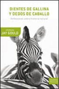 dientes de gallina y dedos de caballo-stephen jay gould-9788484329916