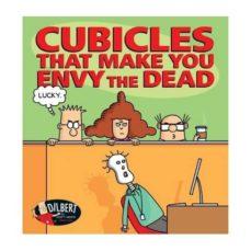 dilbert: cubicles that make you envy the dead-scott adams-9781449493783