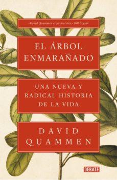 el árbol enmarañado-david quammen-9788417636043
