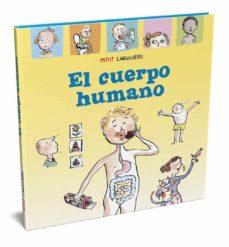 el cuerpo humano (3ª ed.) (mini larousse)-9788417720940