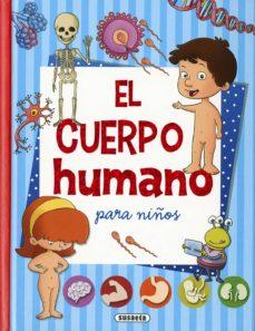 el cuerpo humano para niños-equipo susaeta-9788467756333