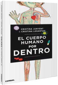 el cuerpo humano por dentro-maria cristina junyent rodriguez-9788491014478