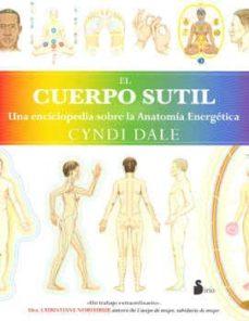 el cuerpo sutil-cyndy dale-9788478088201