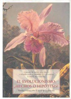 el evolucionismo: ¿hechos o hipotesis?-9788497167109