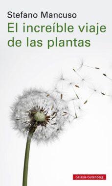 el increible viaje de las plantas-stefano mancuso-9788417747312