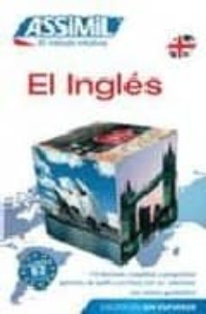 el ingles: assimil el metodo intuitivo (sin esfuerzo)-anthony bulger-9788496481510
