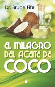 el milagro del aceite de coco-bruce fife-9788478089727