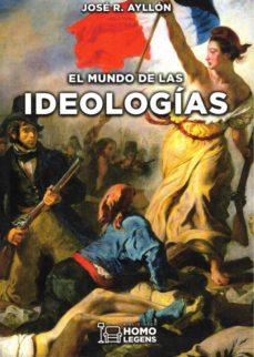 el mundo de las ideologias-jose r. ayllon-9788417407766