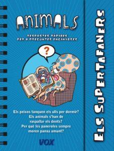 els supertafaners / els animals-9788499741437