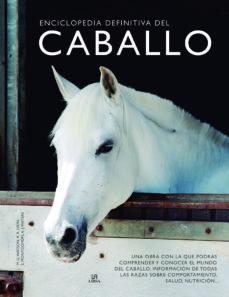 enciclopedia definitiva del caballo-9788466239196