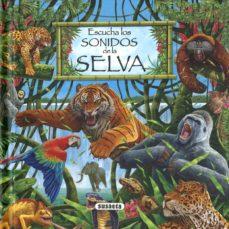 escucha los sonidos de la selva-9788467705546