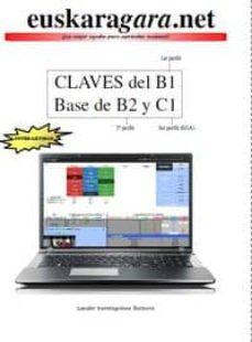 euskaragara.net claves para aprobar el b1, base de b2 y c1-lander iruretagoiena busturia-9788460821946