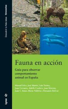 fauna en accion: guia para observar el comportamiento animal-9788496553231