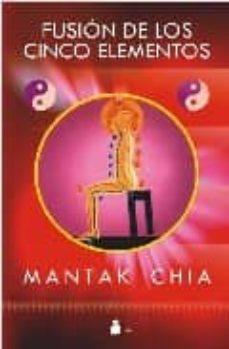 fusion de los cinco elementos-mantak chia-tao huang-9788478086313