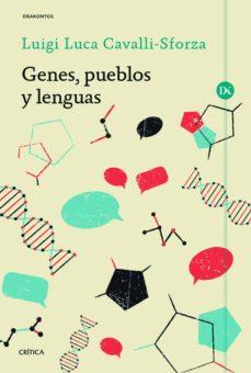 genes, pueblos y lenguas-luigi luca cavalli-sforza-9788416771554