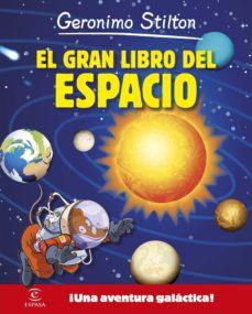 geronimo stilton: el gran libro del espacio-geronimo stilton-9788467043549