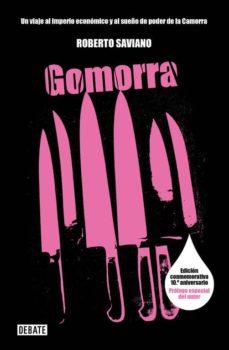gomorra (20ª ed.): un viaje al imperio economico y al sueño de poder de la camorra-roberto saviano-9788499927909