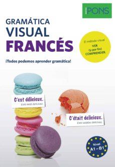gramatica visual frances pons: ¡todos podemos aprender gramatica!-9788416782642