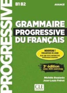 grammaire progressive du français - avance (3ere ed.): libre + cd audio + aplli. web. (b1-b2)-michele boulares-9782090381979