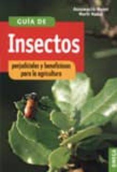 guia de insectos perjudiciales y beneficiosos para la agricultura-assumpcio moret-marti nadal-9788428208451
