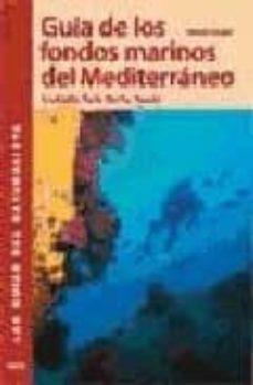 guia de los fondos marinos del mediterraneo-henry augier-9788428214728