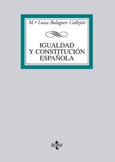 igualdad y constitucion española-maria luisa balaguer callejon-9788430950522