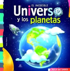aula del saber :el increible universo y los planetas-9788466236027