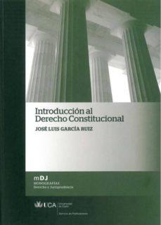 introduccion al derecho costitucional-jose luis garcia ruiz-9788498282979