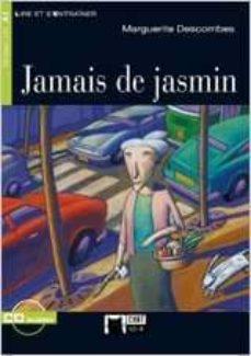 jamais de jasmin (incluye cd)-margarite descombes-9788853007971