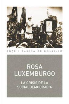 la crisis de la socialdemocracia-rosa luxemburgo-9788446044086