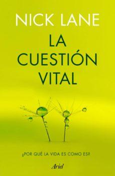 la cuestión vital-nick lane-9788434423060