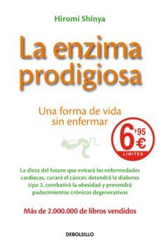 la enzima prodigiosa-hiromi shinya-9788466349505