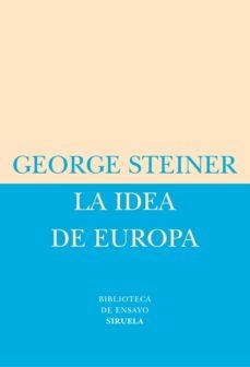 la idea de europa-george steiner-9788478448975
