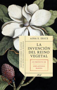 la invencion del reino vegetal-aina serra erice-9788434419469