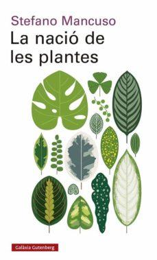 la nacio de les plantes-stefano mancuso-9788417971564