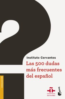 las 500 dudas mas frecuentes del español-9788467047486