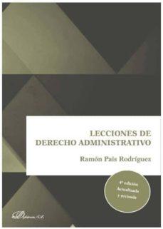 lecciones de derecho administrativo 2019 4ª edicion actualizada y revisada-ramon pais rodriguez-9788413242781