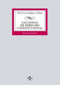 lecciones de derecho constitucional (2ª ed.)-maria luisa balaguer callejon-9788430972913