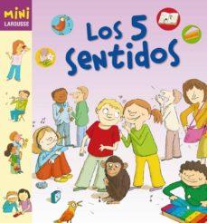 los 5 sentidos (mini larousse)-9788480169585