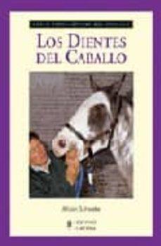 los dientes del caballo-alison schwabe-9788425517327
