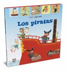 los piratas (mini larousse) (2ª ed.)-9788417720995